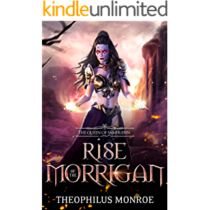 Rise of the Morrigan: The Queen of Samhuinn: An Epic in Fantasy Mythology