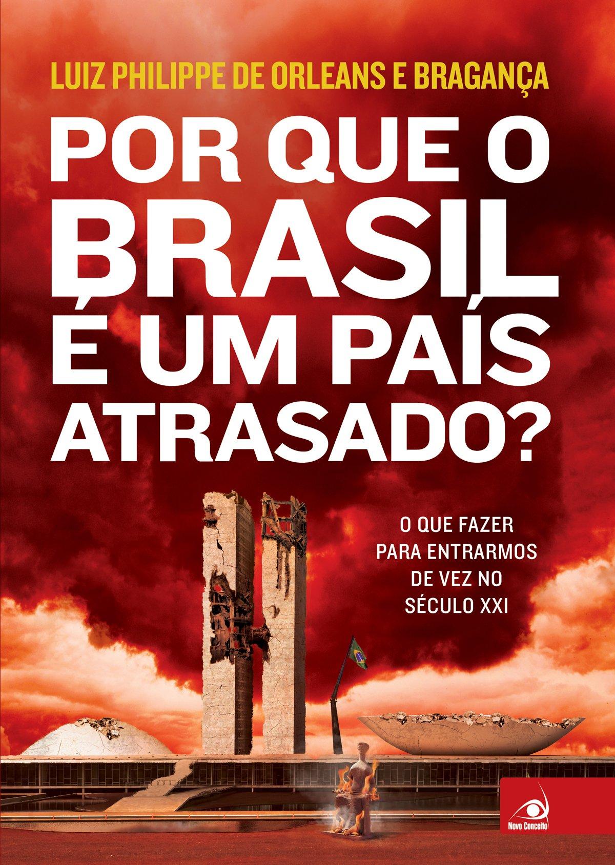 Porque o Brasil é um País Atrasado?