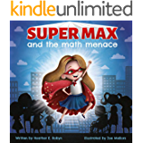 Super Max and the Math Menace