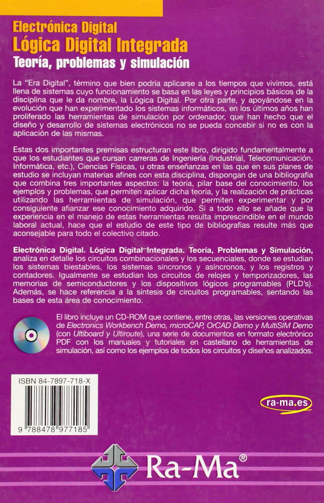 Electrónica Digital: Lógica Digital Integrada. Teoría, problemas y simulación.: 9788478977185: Amazon.com: Books