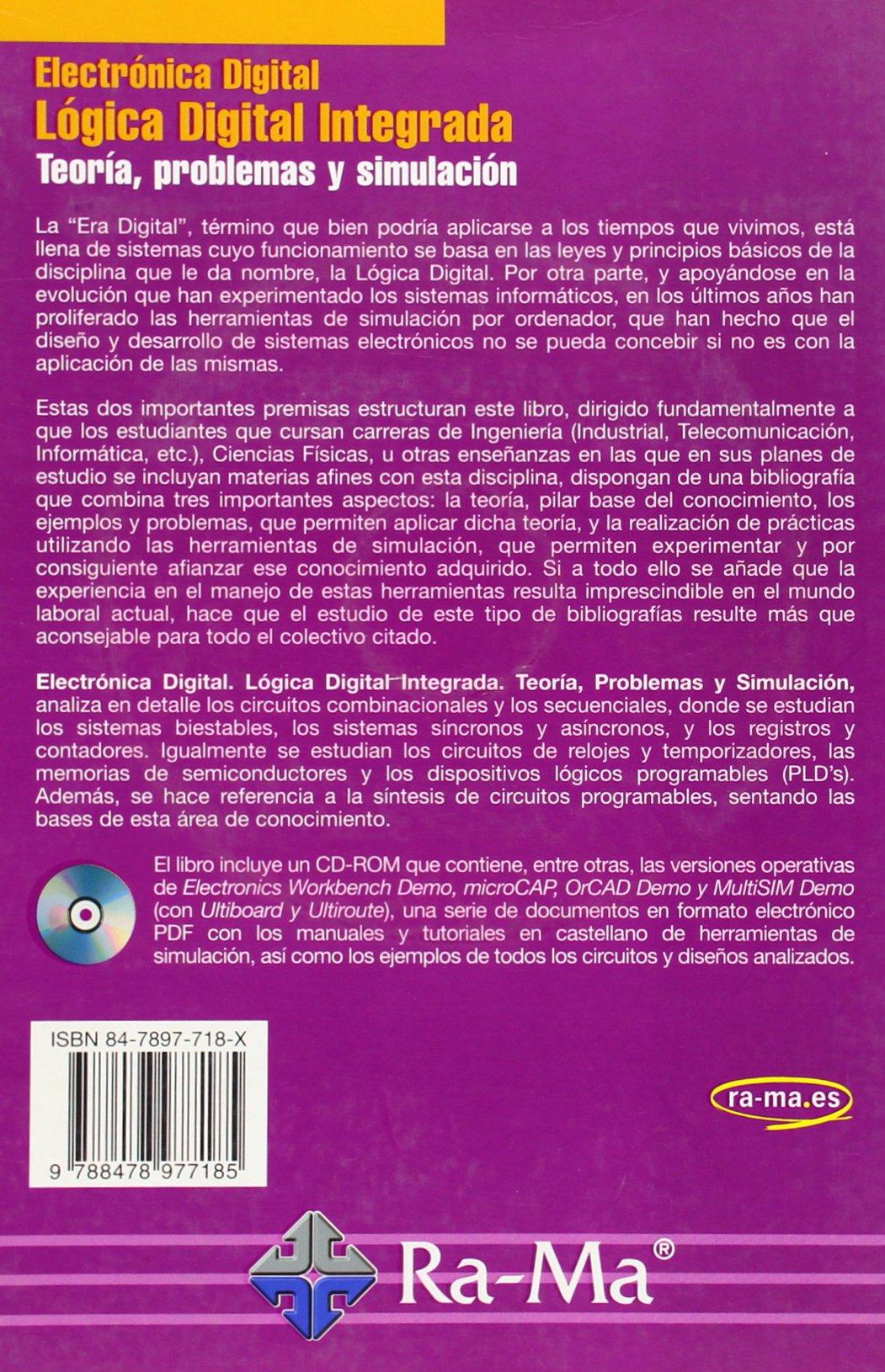 Electrónica Digital: Lógica Digital Integrada. Teoría, problemas y simulación.: Amazon.es: Santiago Emilio . . . [et al. ] Acha Alegre, ANTONIO GARCIA TOME: ...