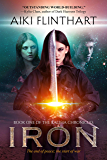 IRON (Kalima Chronicles Book 1)