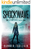 Battle for Earth: Journal One (Shockwave Book 1)