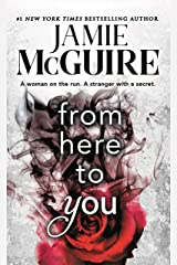 From Here to You (Crash and Burn Book 1) Kindle Edition