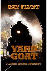 Yard Goat (A Brad Frame Mystery Book 7) Kindle Edition