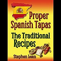 Proper Spanish Tapas - The Traditional Recipes (English Edition)
