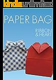 PAPER BAG RIBBON & HEART (折紙創作集団スクエア)