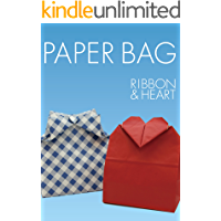 Ribbon and Heart from paper bag (SQUARE ORIGAMI CREATORS) (Japanese Edition)