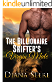 The Billionaire Shifter's Virgin Mate: (Billionaire Shifters Club #2) (English Edition)