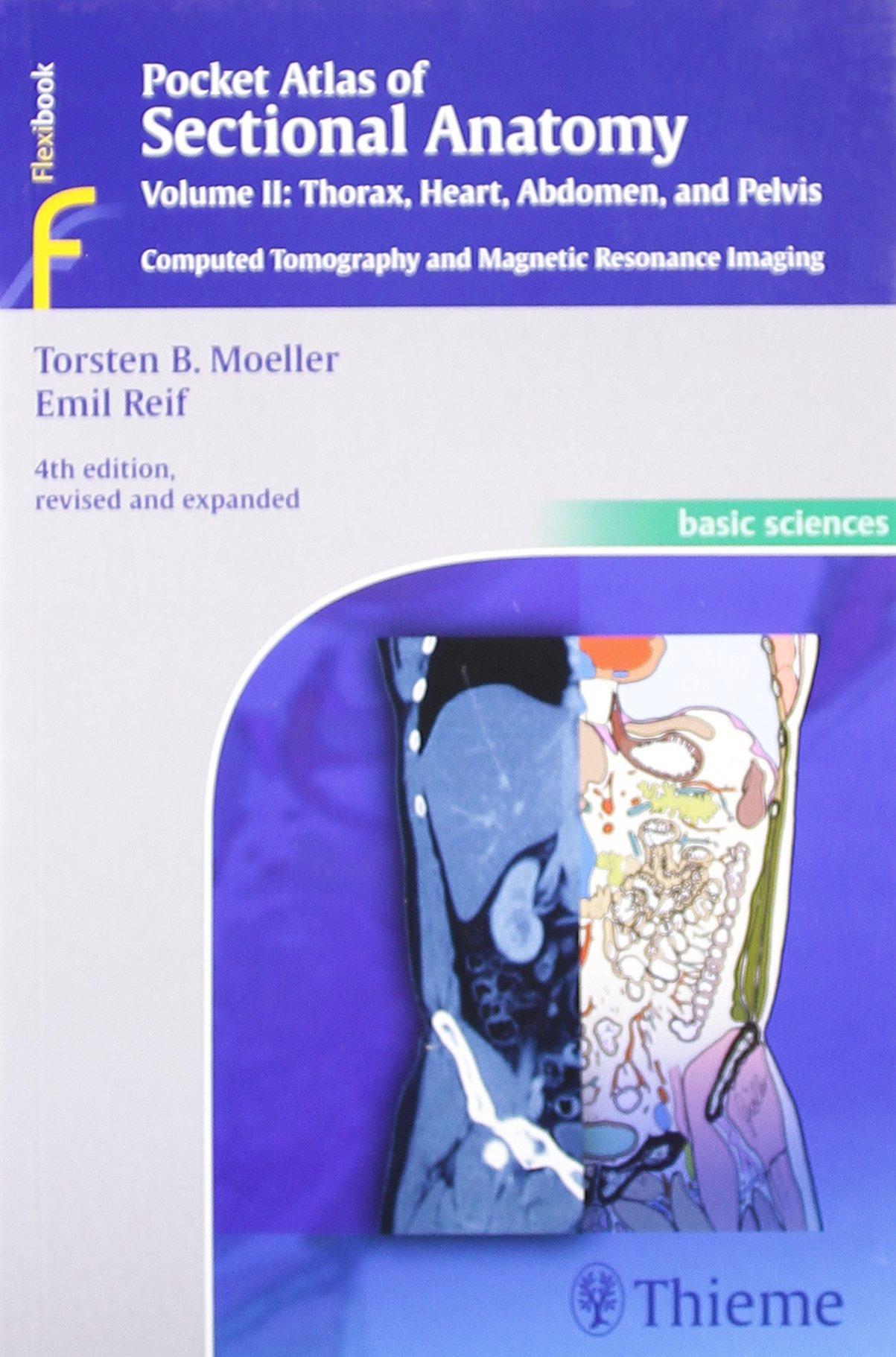 Buy Pocket Atlas Of Sectional Anatomy Volume Ii Thorax Heart