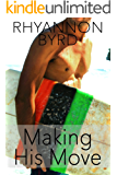 Making His Move (Surf, Sun & Sex Book 1)