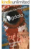 Amigdala: Romanzo Giallo