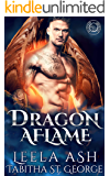 Dragon Aflame (Dragon Dreams Book 2)