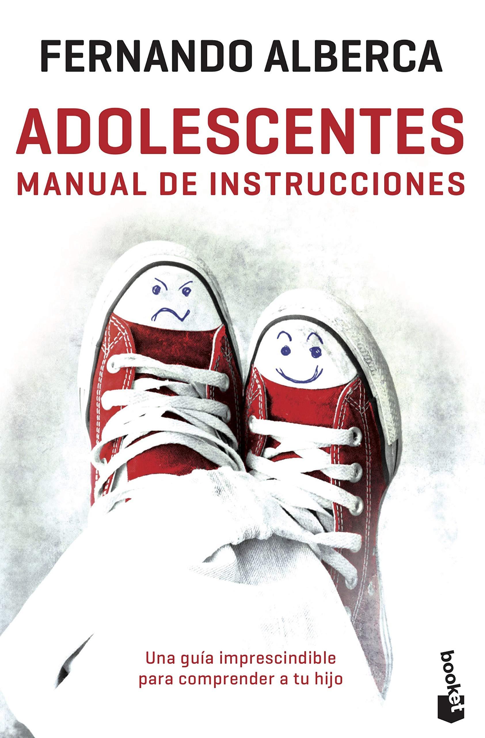 Adolescentes Manual De Instrucciones Prácticos Amazon Es Alberca Fernando Libros