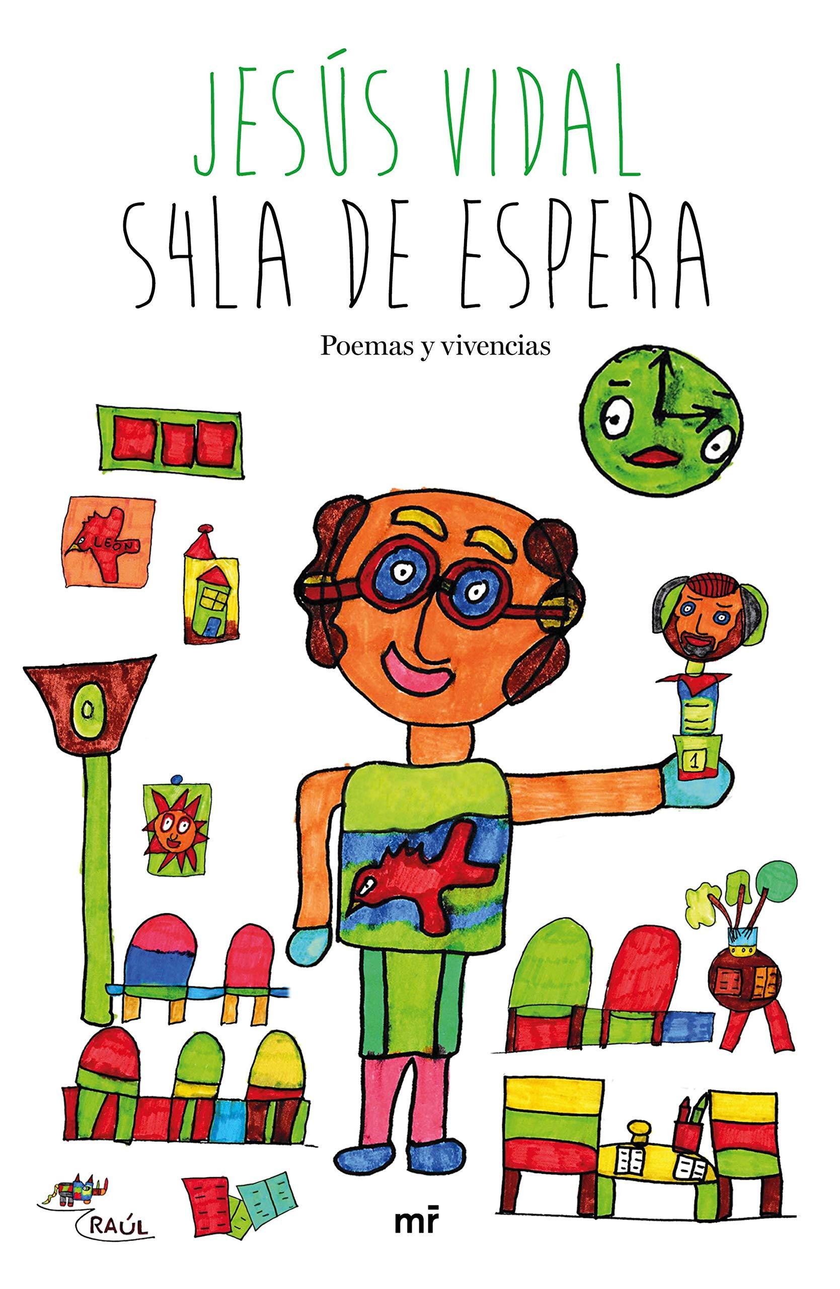 S4la de espera: Poemas y vivencias (Fuera de Colección)