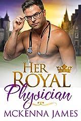 Her Royal Physician (The Royal Romances Book 4) Kindle Edition
