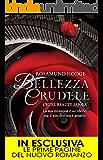 Bellezza crudele (Cruel Beauty Series Vol. 1)