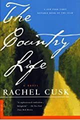 The Country Life: A Novel Kindle Edition