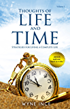 Thoughts of Life and Time: Strategies for Living a Complete Life (Volume 1)
