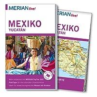 MERIAN live! Reiseführer Mexiko Yucatán: Mit Extra-Karte zum Herausnehmen