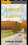 Autumn Leaves: A Small Town Lesbian Romance Novel (Callie & Rebecca Series Book 1)