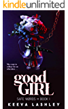 Good Girl (Safe Words Book 1)