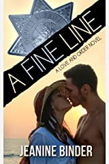 A Fine Line (A Love and Order Novel) Kindle Edition