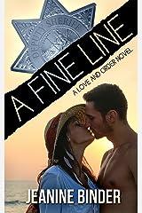 A Fine Line (A Love and Order Novel) Kindle Edition