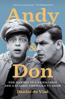 Andy and Don: The Making of a Friendship and a Classic American