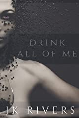Drink All of Me Kindle Edition