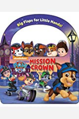 Nickelodeon PAW Patrol: Mission: Crown Board book
