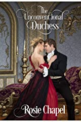 The Unconventional Duchess Kindle Edition