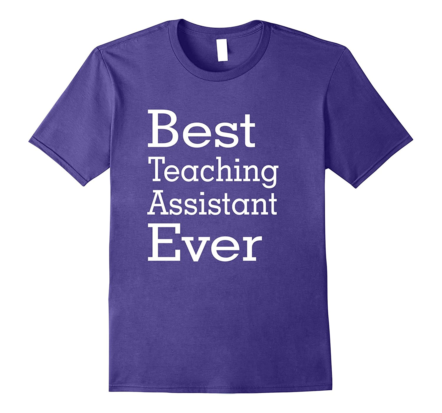 Best Teaching Assistant Ever-Christmas Gift Shirt-PL
