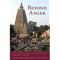 Beyond Anger: How to Hold On to Your Heart and Your Humanity in the Midst of Injustice (English Edition)