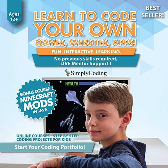Simply Coding for Kids - Learn to Code - Program Computer Games, Websites,  Apps, Minecraft Mods (Ages 12+) - Programming Animation Design Software -