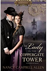The Lady in the Coppergate Tower (Proper Romance) Kindle Edition