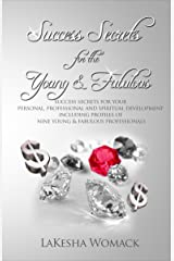 Success Secrets for the Young & Fabulous Kindle Edition
