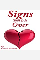 Signs That It Is Over: A Self Help Guide To Know When Your Relationship Or Marriage Is Over And What To Do About It Audible Audiobook