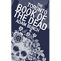 The Toronto Book of the Dead (English Edition)