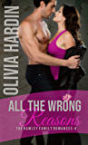 All the Wrong Reasons (The Rawley Family Romances Book 6)