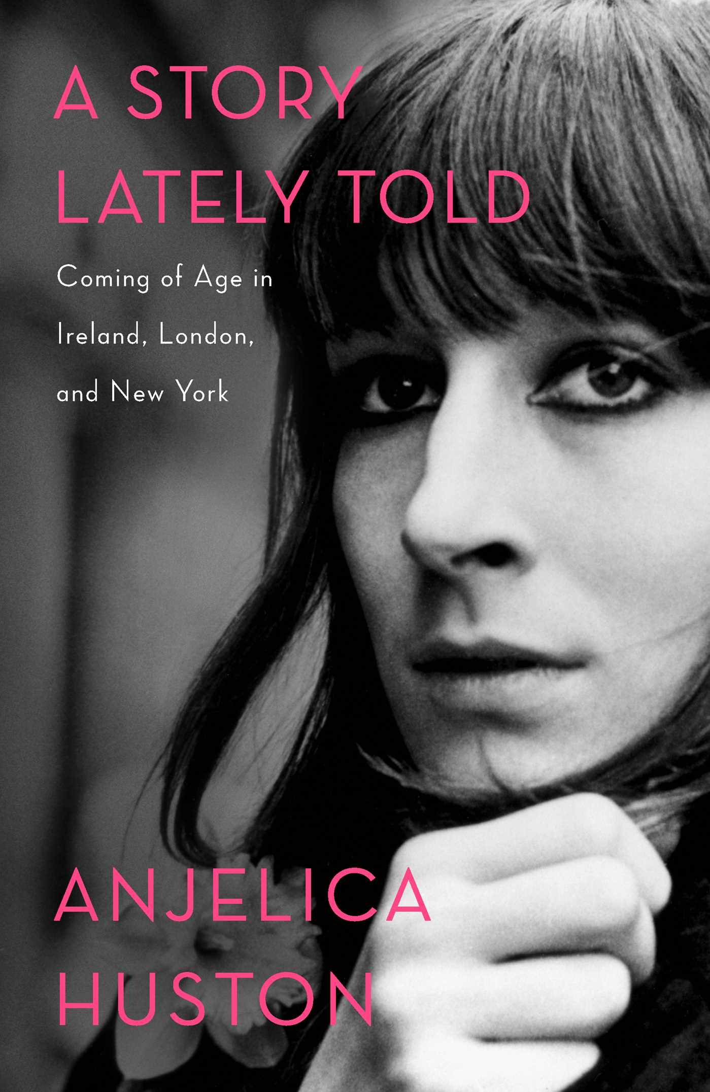 A Story Lately Told: Coming of Age in Ireland, London, and New York ebook