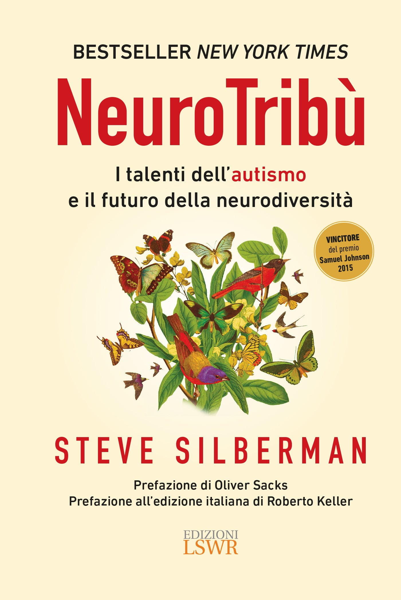 NeuroTribù. I talenti dell'autismo e il futuro della neurodiversità Copertina rigida – 25 ott 2016 Steve Silberman Edizioni LSWR 8868953609 Psicologia: opere divulgative
