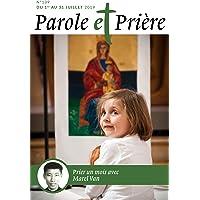 Parole et Prière nº 109 juillet 2019: Prier un mois avec Marcel Van
