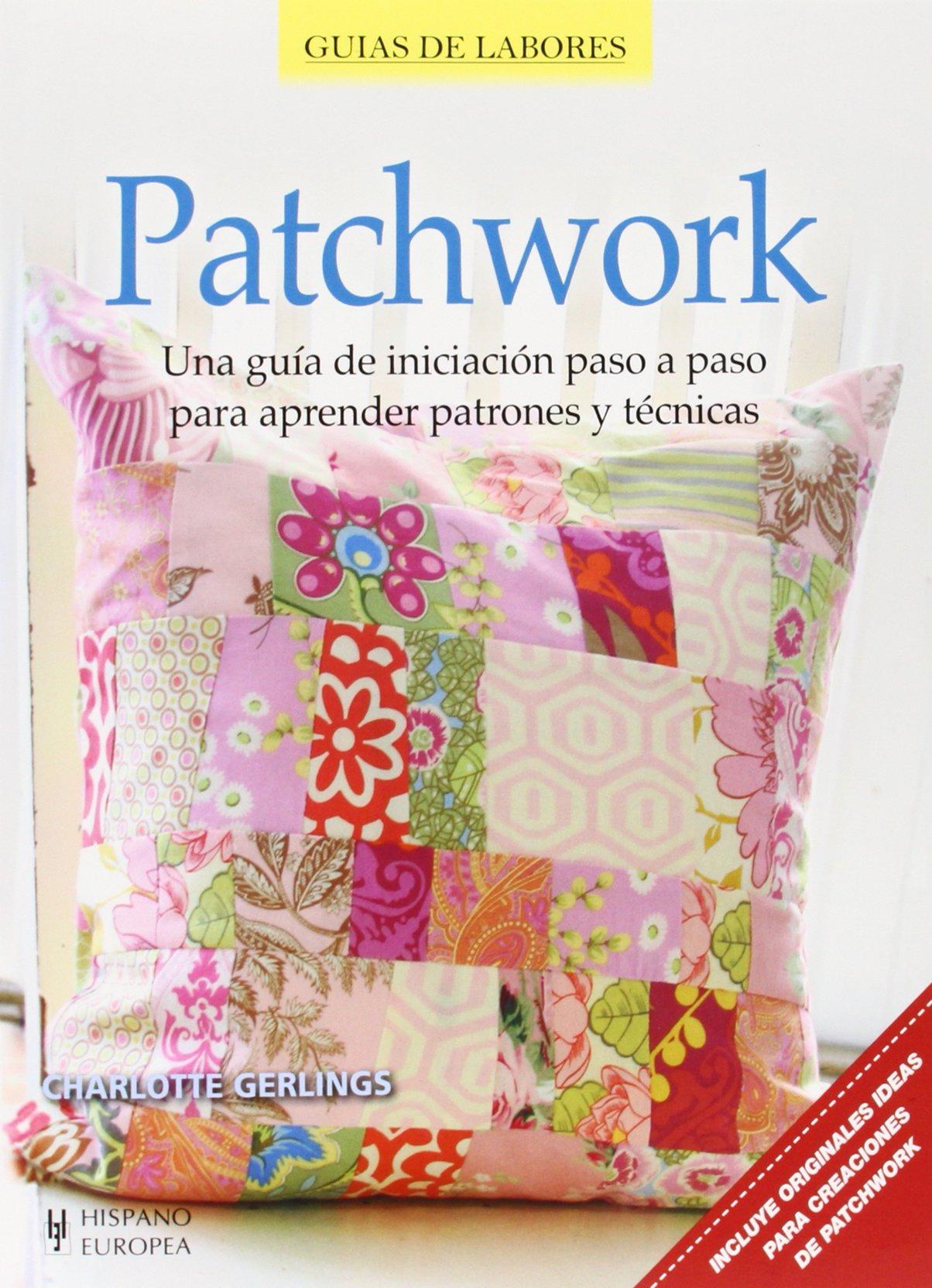 Patchwork: Charlotte Gerlings: 9788425520877: Amazon.com: Books