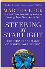 Steering by Starlight: The Science and Magic of Finding Your Destiny Paperback