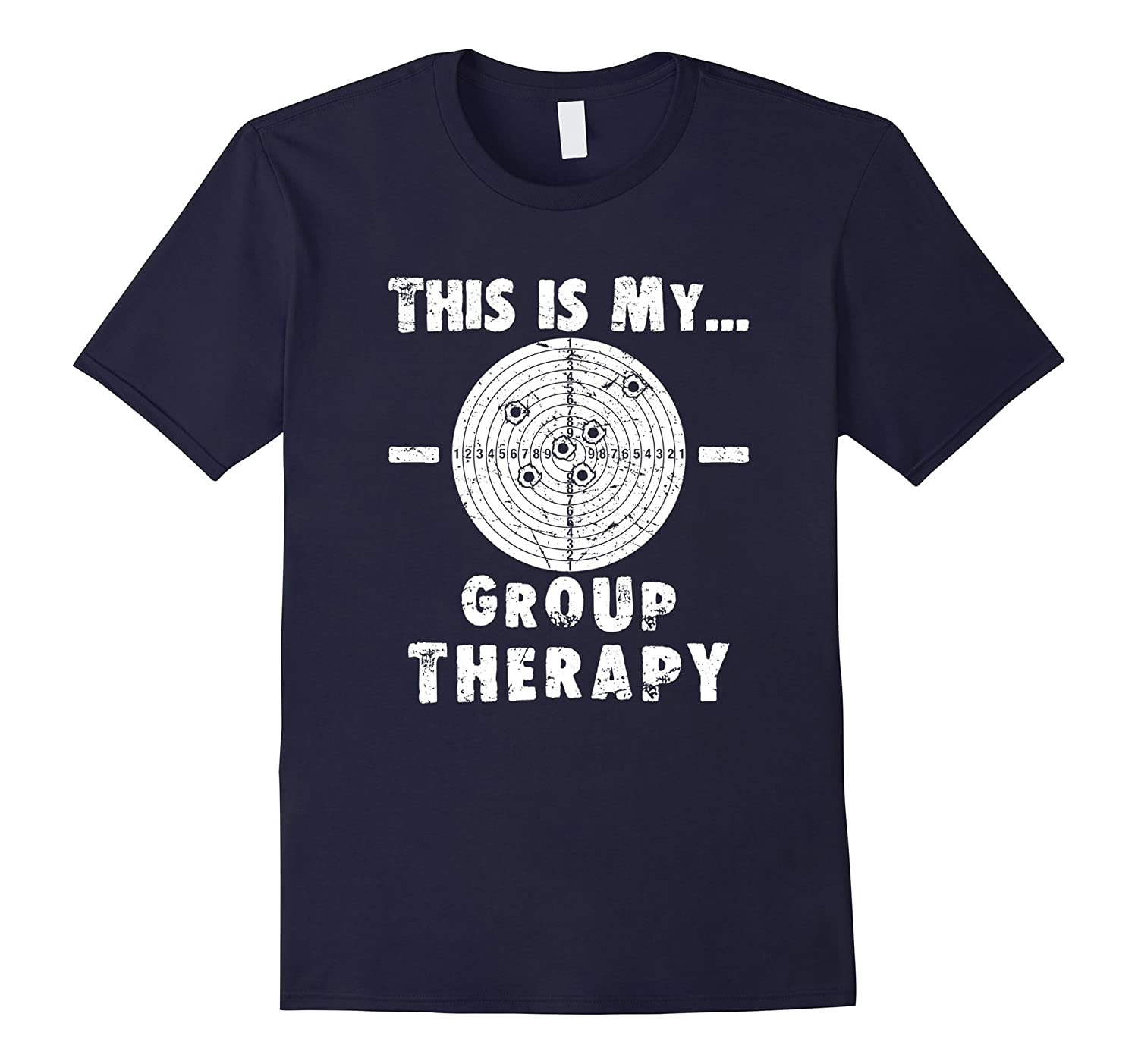 e5f59ee07f Shooting is my Group Therapy Gun Support T-Shirt Funny Tee ...