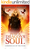 Into a Dragon's Soul: A Reverse Harem Fantasy (Chronicles of the Four Book 3)