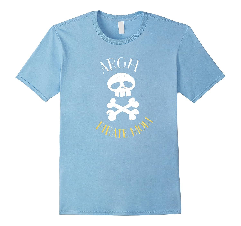 cd9d05b0 Argh Pirate Mom Tshirt-Vaci – Vaciuk