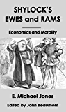 Shylock's Ewes and Rams: Economics and Morality