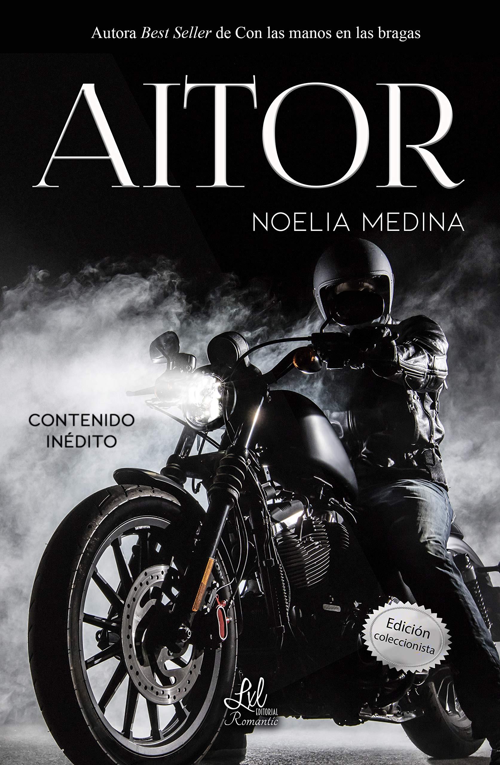 Aitor: Edición limitada (Contenido inédito) por Noelia Medina